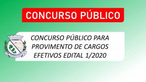 CONCURSO PÚBLICO PARA PROVIMENTO DE CARGOS EFETIVOS EDITAL 1/2020